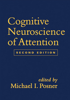 Cognitive Neuroscience of Attention - Edited by Michael I. Posner
