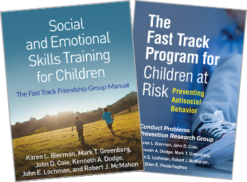 The Fast Track Program for Children at Risk: Preventing Antisocial Behavior, Social and Emotional Skills Training for Children: The Fast Track Friendship Group Manual