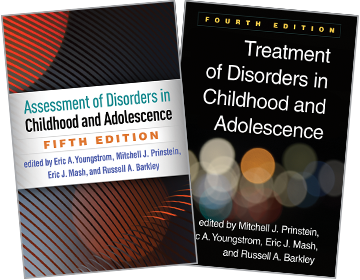 Assessment of Disorders in Childhood and Adolescence: Fifth Edition, Treatment of Disorders in Childhood and Adolescence: Fourth Edition