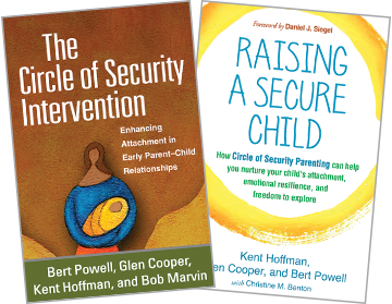 The Circle of Security Intervention: Enhancing Attachment in Early Parent-Child Relationships, Raising a Secure Child: How Circle of Security Parenting Can Help You Nurture Your Child&, 39;s Attachment, Emotional Resilience, and Freedom to Explore
