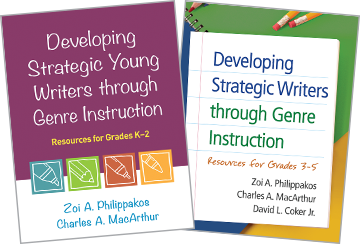 Developing Strategic Writers through Genre Instruction: Resources for Grades 3-5, Developing Strategic Young Writers through Genre Instruction: Resources for Grades K-2