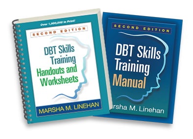 DBT Skills Training Handouts and Worksheets: Second Edition, DBT Skills Training Manual: Second Edition