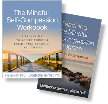 The Mindful Self-Compassion Workbook: A Proven Way to Accept Yourself, Build Inner Strength, and Thrive, Teaching the Mindful Self-Compassion Program: A Guide for Professionals