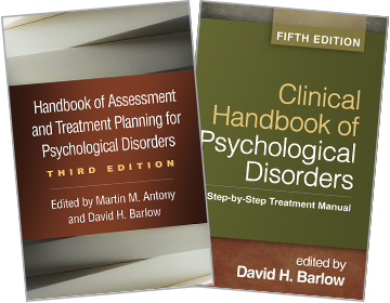 Clinical Handbook of Psychological Disorders: Fifth Edition: A Step-by-Step Treatment Manual and Handbook of Assessment and Treatment Planning for Psychological Disorders: Third Edition