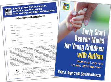 Early Start Denver Model for Young Children with Autism: Promoting Language, Learning, and Engagement, Early Start Denver Model Curriculum Checklist for Young Children with Autism