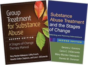 Substance Abuse Treatment and the Stages of Change: Second Edition: Selecting and Planning Interventions, Group Treatment for Substance Abuse: Second Edition: A Stages-of-Change Therapy Manual