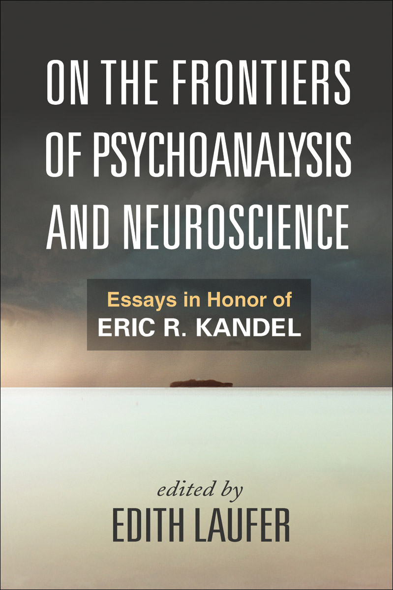 on the frontiers of psychoanalysis and neuroscience solms mark ledoux joseph laufer edith