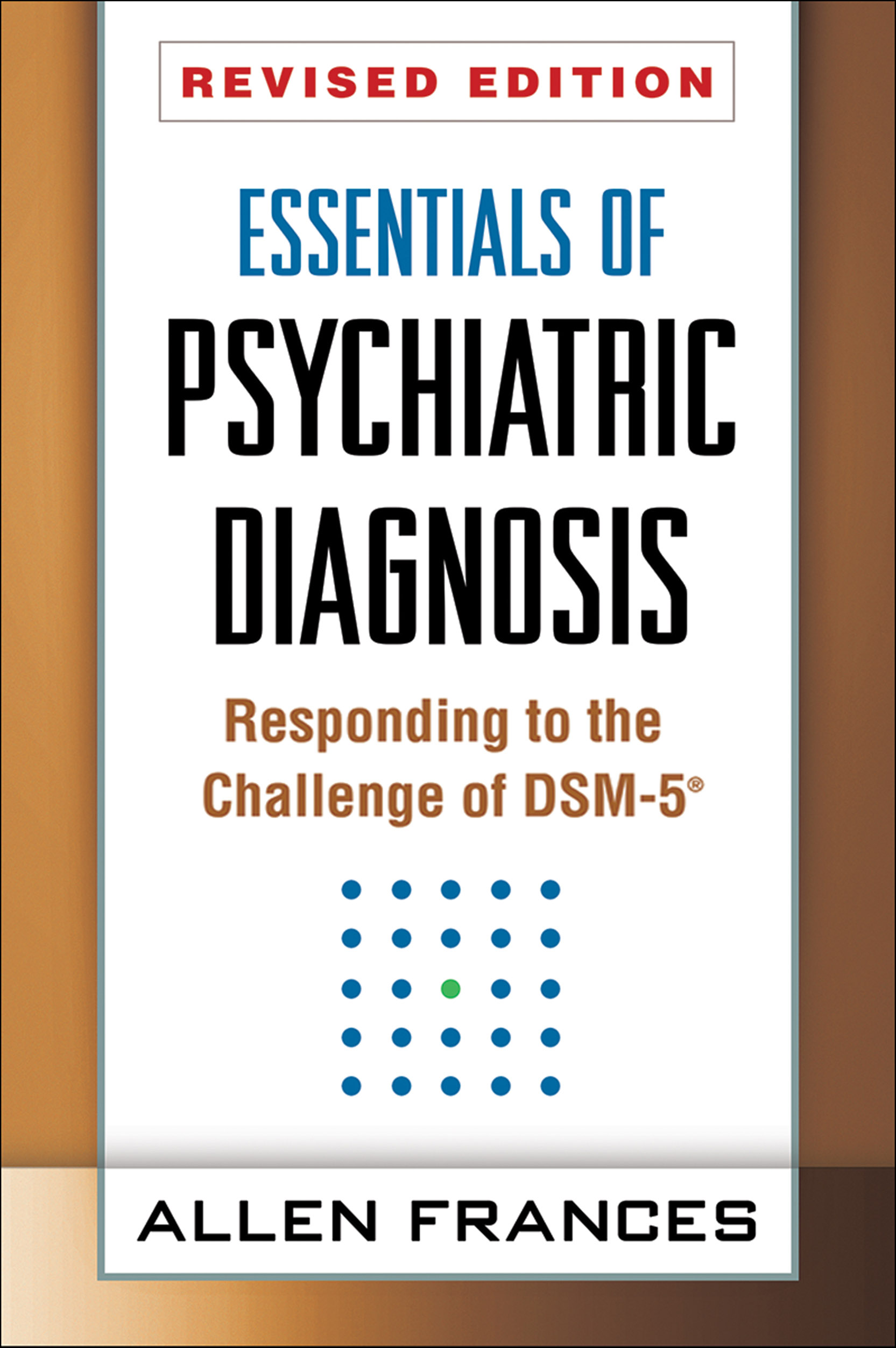 Essentials of psychiatric diagnosis revised edition responding to essentials of psychiatric diagnosis revised edition fandeluxe Gallery