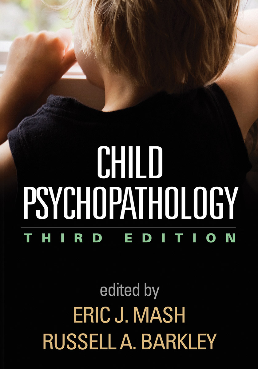 Child Psychopathology: Third Edition
