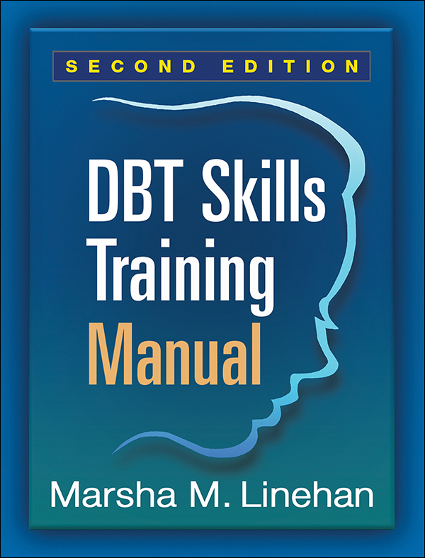 Workbooks therapy workbooks : DBT® Skills Training Manual: Second Edition