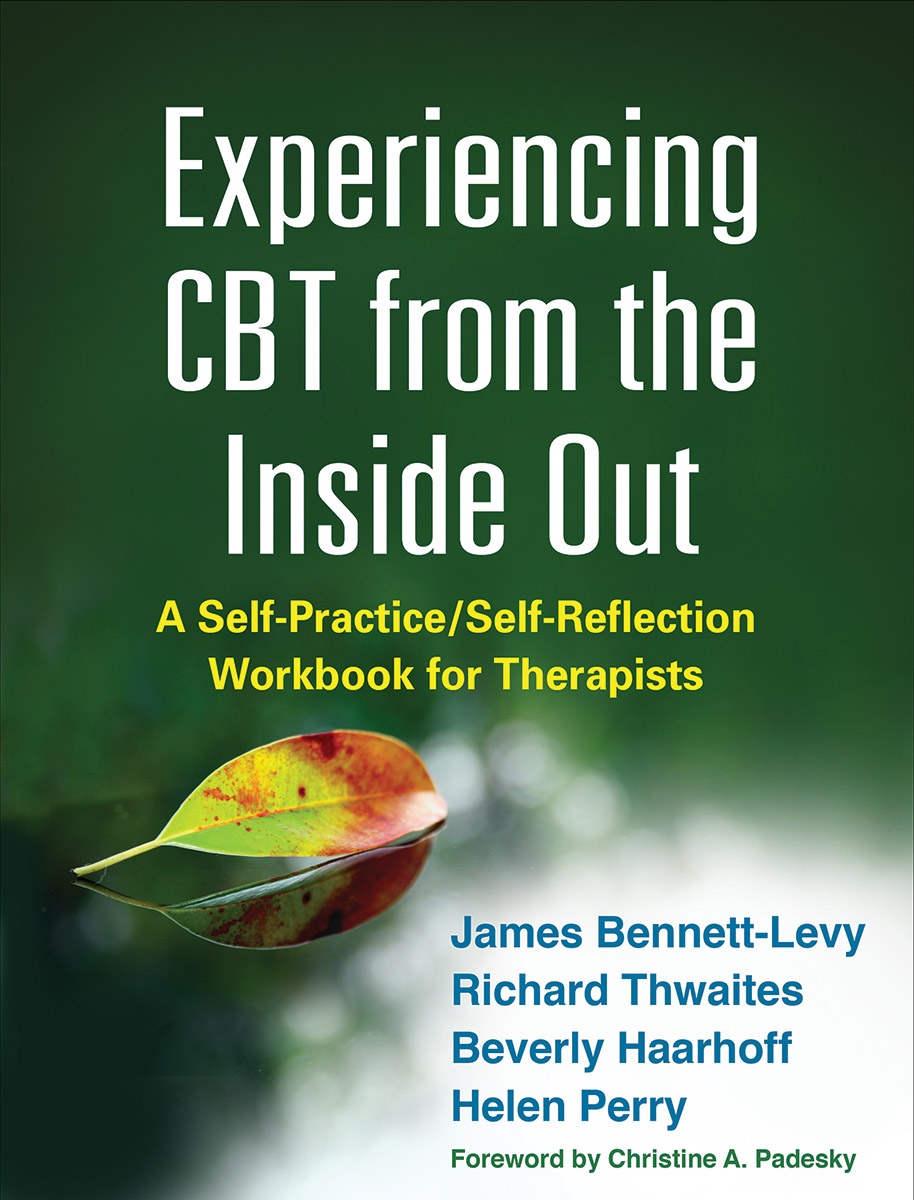 Experiencing CBT from the Inside Out: A Self-Practice/Self ...