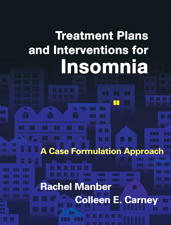 Treatment Plans and Interventions for Insomnia: A Case