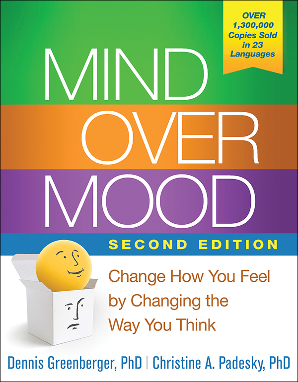 Mind Over Mood Second Edition Change How You Feel by Changing – Mind over Mood Worksheets