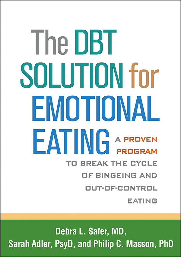 The DBT® Solution for Emotional Eating: A Proven Program to Break ...
