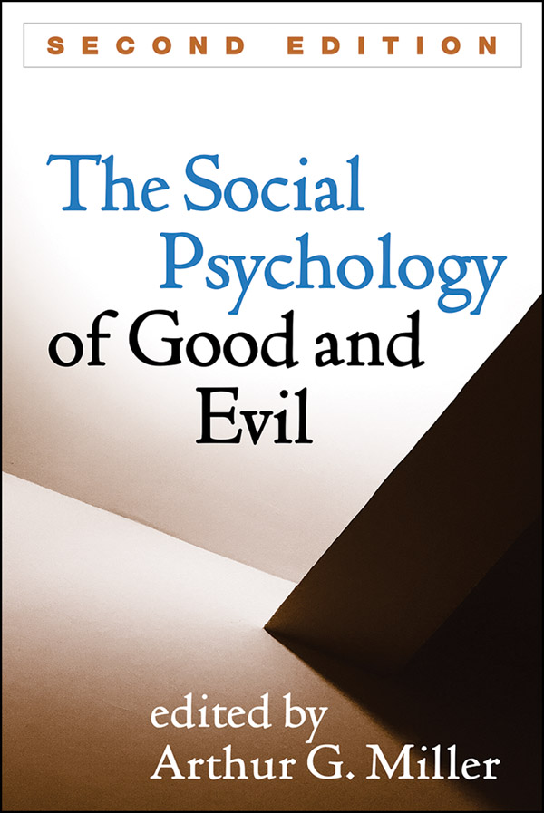 The social psychology of good and evil second edition the social psychology of good and evil second edition fandeluxe Images