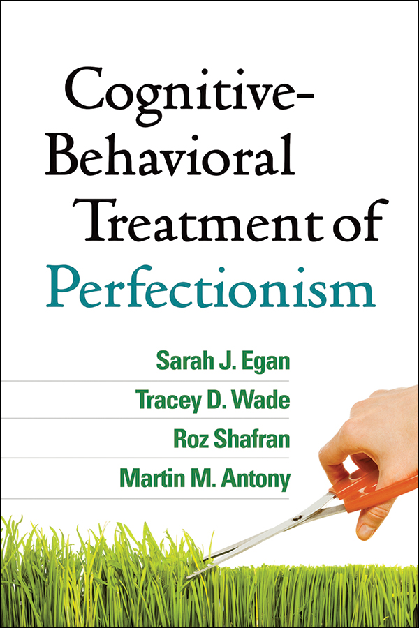 overcoming perfectionism a selfhelp guide using scientifically supported cognitive behavioural techniques overcoming books