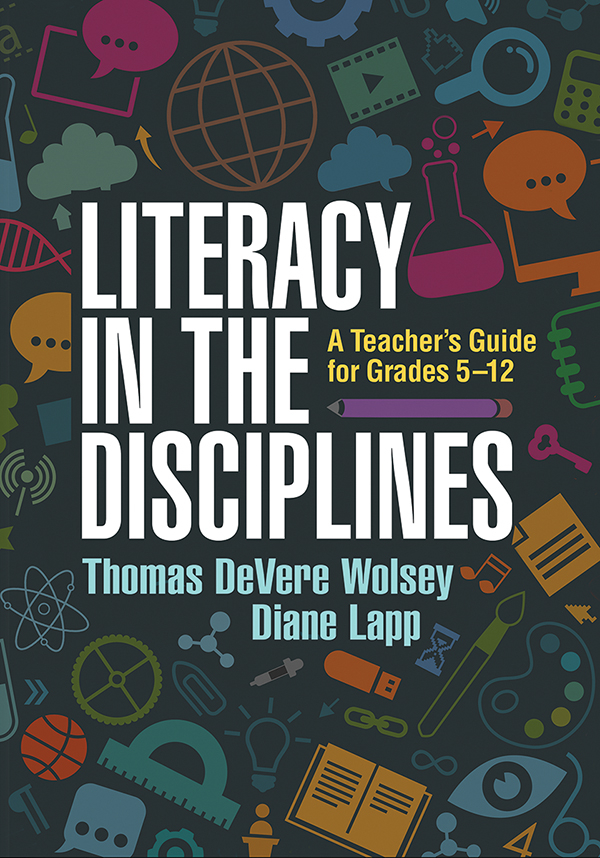 Literacy In The Disciplines A Teachers Guide For Grades 5 12