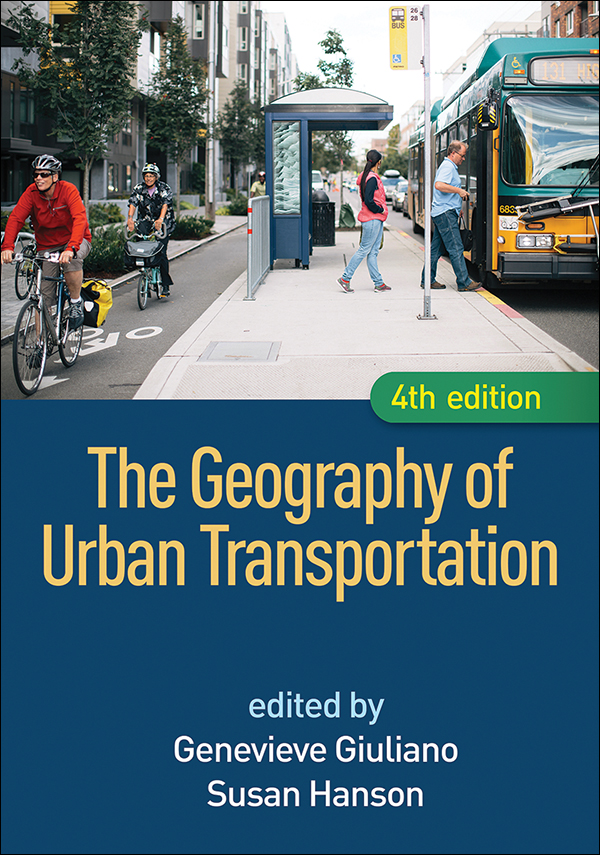The Geography Of Urban Transportation Fourth Edition