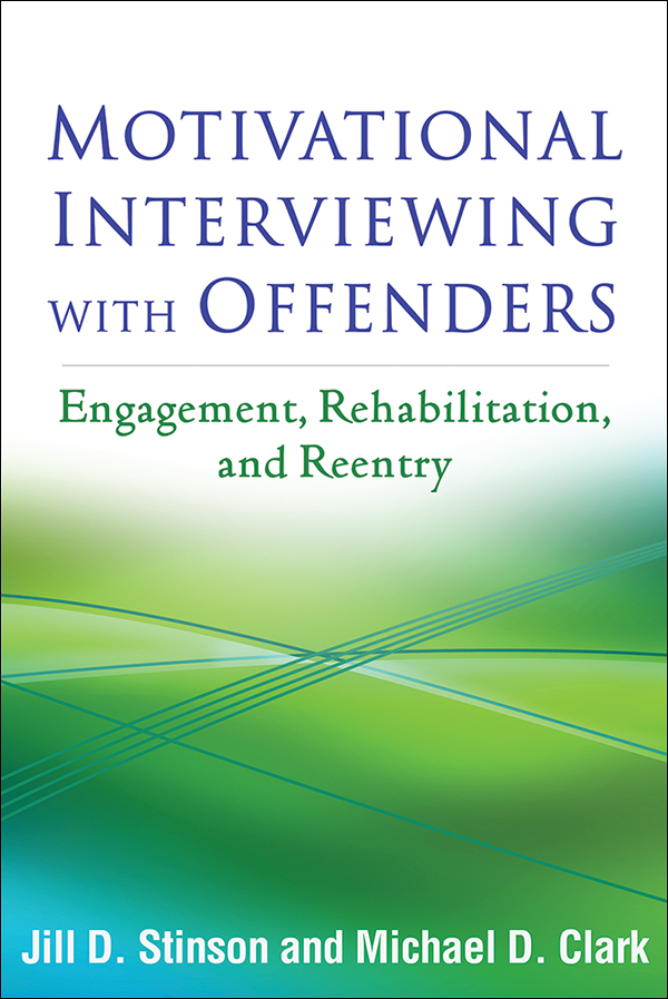 Motivational Interviewing with Offenders: Engagement