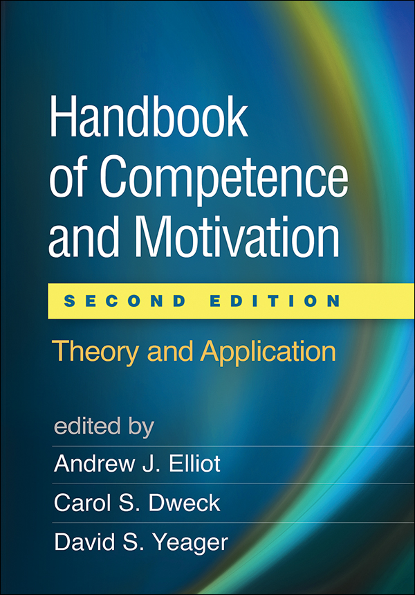 Handbook Of Competence And Motivation Second Edition Theory And