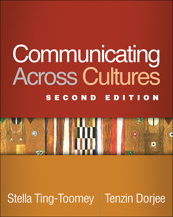 Communicating Across Cultures: Second Edition