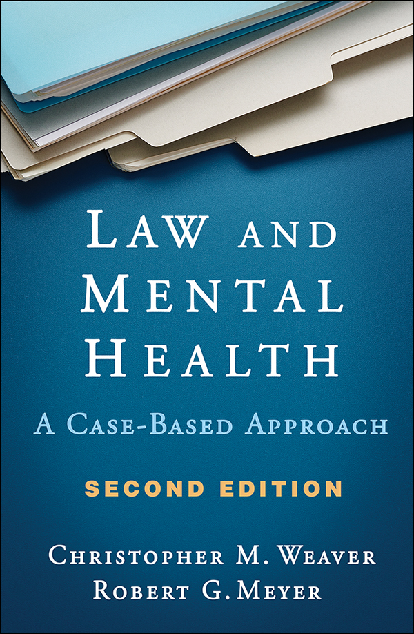 Law and Mental Health: Second Edition: A Case-Based Approach