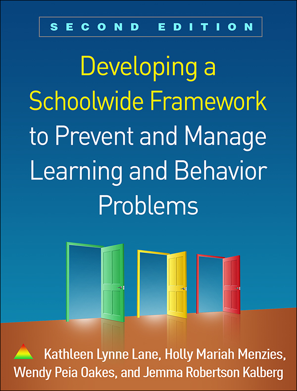 Cover of the book entitled Developing a Schoolwide Framework to Prevent and Manage Learning and Behavior Problems Second Edition