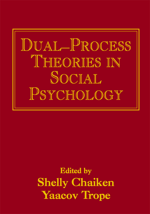 Image result for Dual-Process Theories in Social Psychology S. Chaiken and Y. Trope