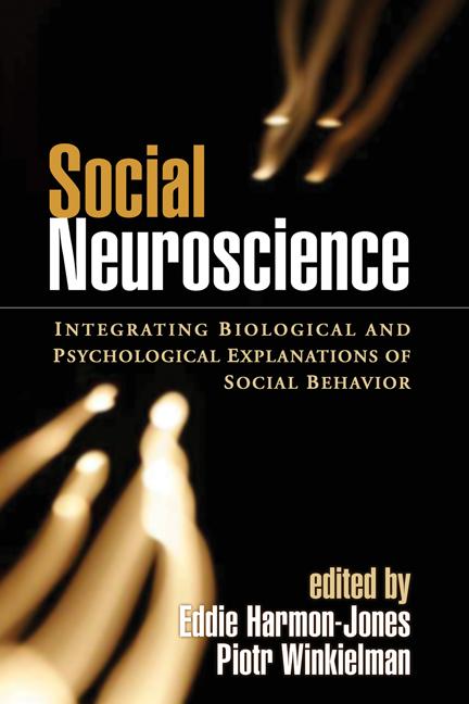 Social Neuroscience: Integrating Biological and