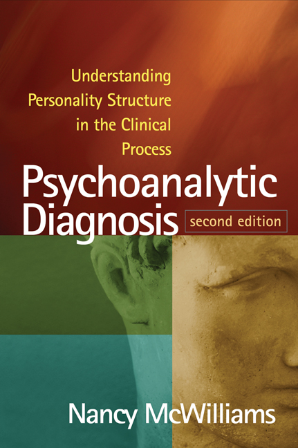 Psychoanalytic Diagnosis Second Edition Understanding Personality